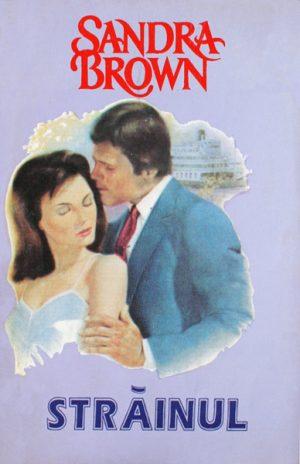 Strainul - Sandra Brown