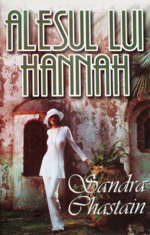 Alesul lui Hannah - Sandra Chastain