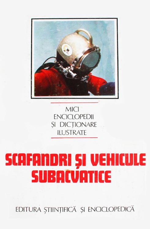 Scafandri si vehicule subacvatice -