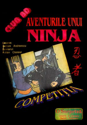 Aventurile unui Ninja: Competitia - Serban Andreescu