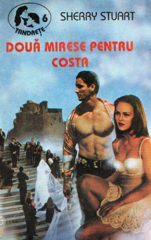 Doua mirese pentru Costa - Sherry Stuart