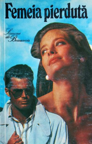 Femeia pierduta - Simone de Beauvoir