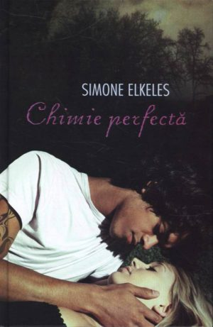 Chimie perfecta - Simone Elkeles