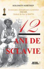 12 ani de sclavie - Solomon Northup