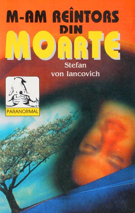 M-am reintors din moarte - Stefan Von Iancovich