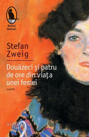 Douazeci si patru de ore din viata unei femei - Stefan Zweig