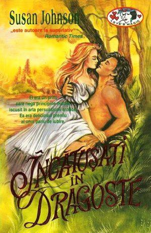 Incatusati in dragoste - Susan Johnson