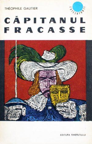 Capitanul Fracasse - Theophile Gautier