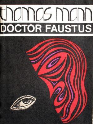 Doctor Faustus - Thomas Mann