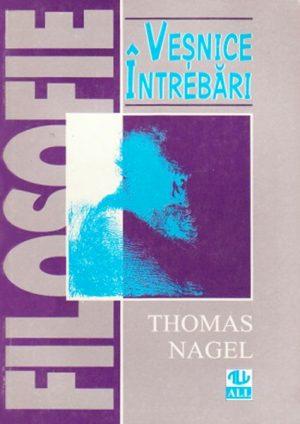 Vesnice intrebari - Thomas Nagel