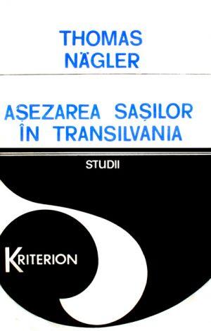Asezarea sasilor in Transilvania - Thomas Nagler