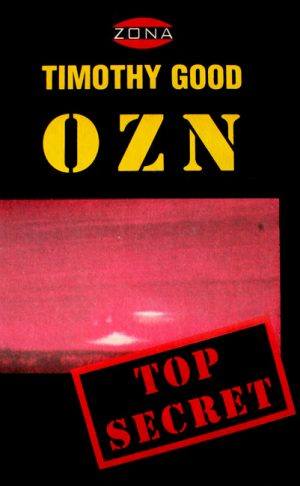OZN - Top Secret - Timothy Good