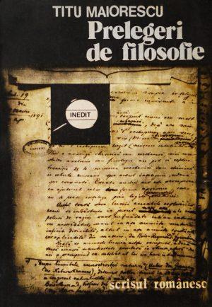 Prelegeri de filosofie - Titu Maiorescu