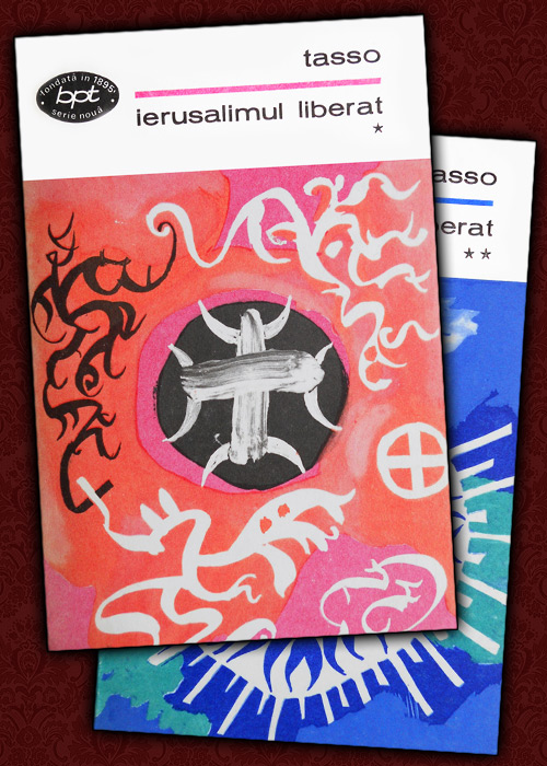 Torquato Tasso - Ierusalimul liberat (2 vol.).