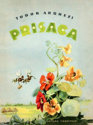 Prisaca (editie ilustrata) - Tudor Arghezi