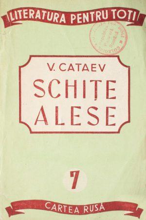 Schite alese - V. Cataev