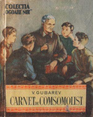 Carnet de comsomolist - V. Gubarev