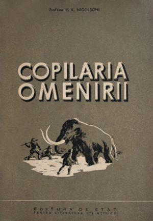 Copilaria omenirii - V.K. Nicolschi