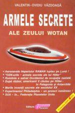 Armele secrete ale zeului Wotan - Valentin-Ovidiu Vazdoaga