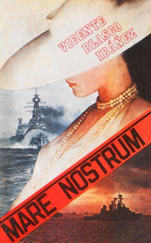 Mare Nostrum - Vicente Blasco Ibanez