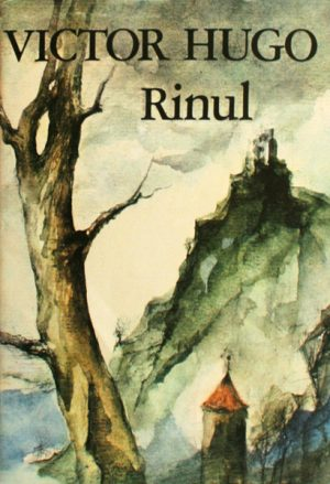 Rinul - Victor Hugo