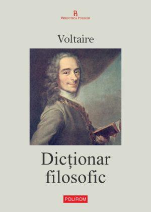 Dictionar filosofic - Voltaire