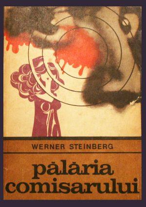 Palaria comisarului - Werner Steinberg