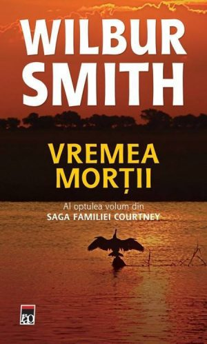 Vremea mortii - Wilbur Smith