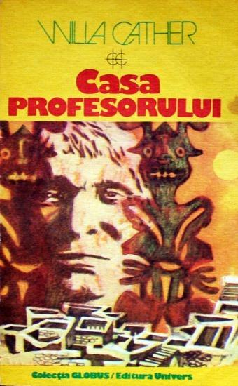 Casa Profesorului - Willa Cather