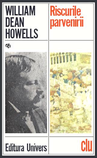 Riscurile parvenirii - William Dean Howells