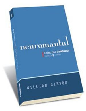 Neuromantul - William Gibson