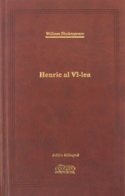 Henric al VI-lea (editie de lux) - William Shakespeare