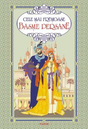 Cele mai frumoase basme persane -
