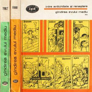 Intre antichitate si Renastere. Gandirea Evului Mediu (2 vol.) -