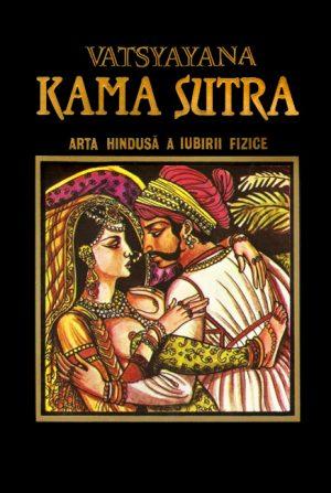 Kama Sutra - arta hindusa a iubirii fizice -