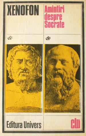 Amintiri despre Socrate - Xenofon
