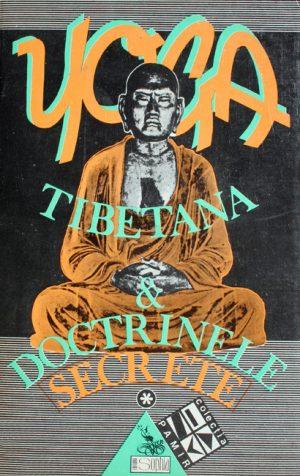 Yoga tibetana si doctrinele secrete (2 vol.) -